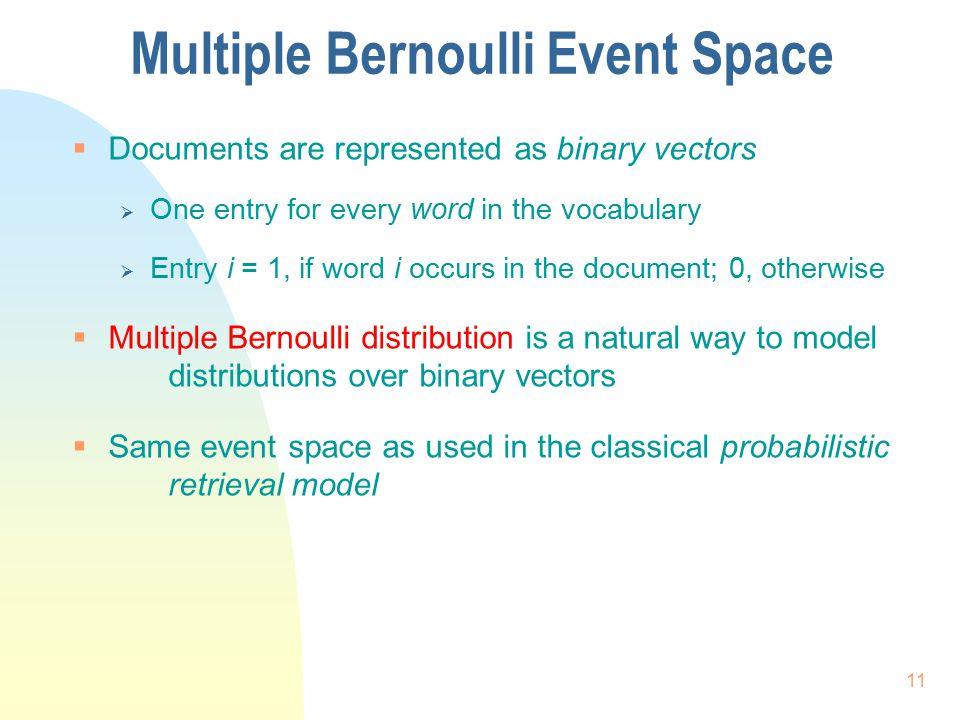 Multiple Bernoulli Event Space