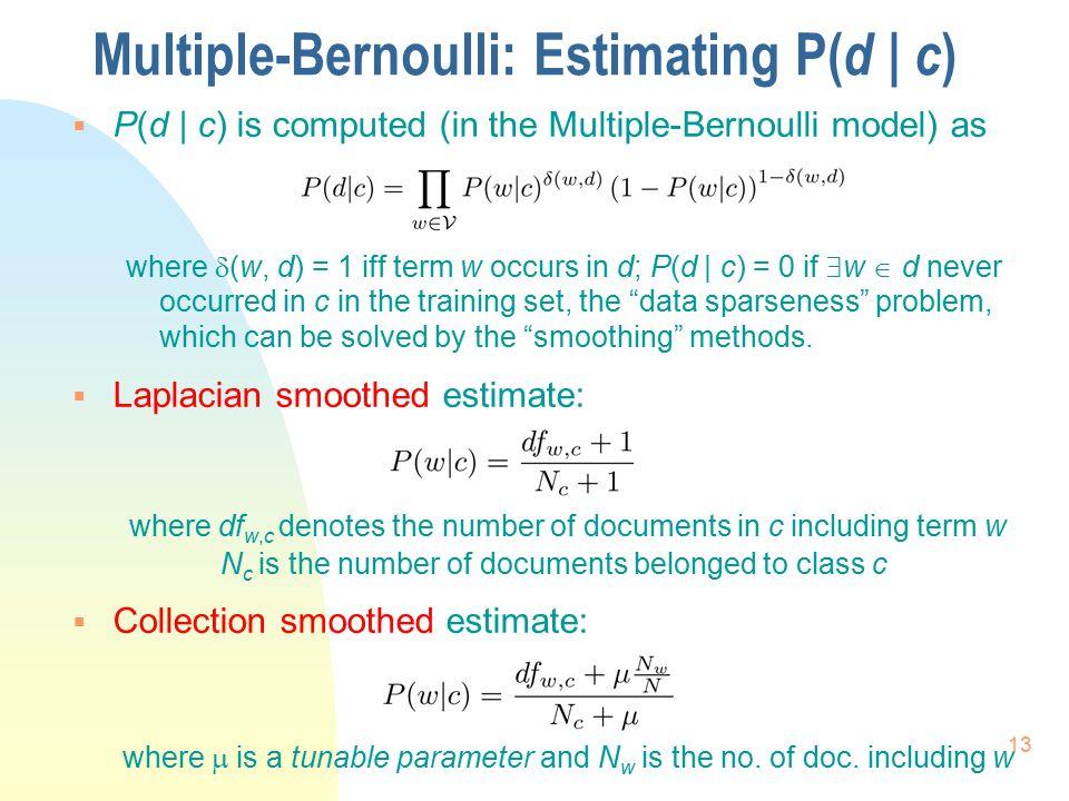 Multiple-Bernoulli: Estimating P(d | c)