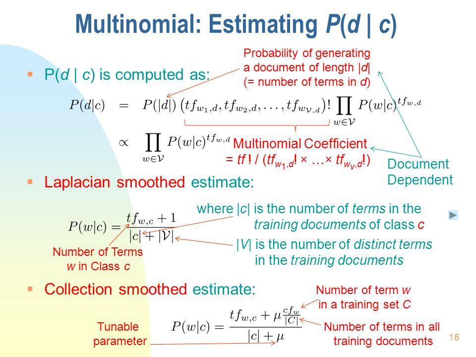Multinomial: Estimating P(d | c)