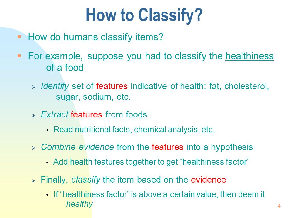 How to Classify How do humans classify items