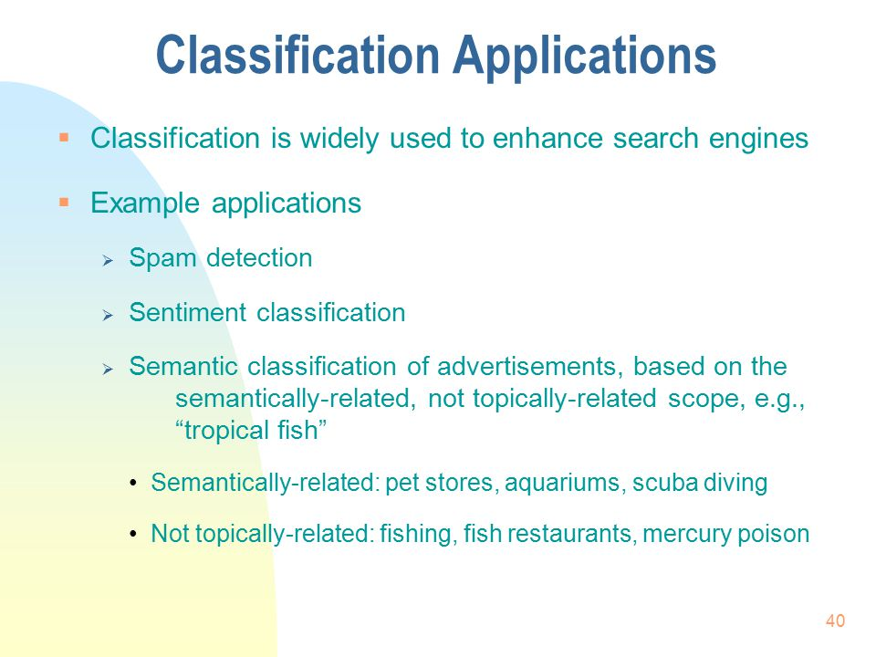 Classification Applications