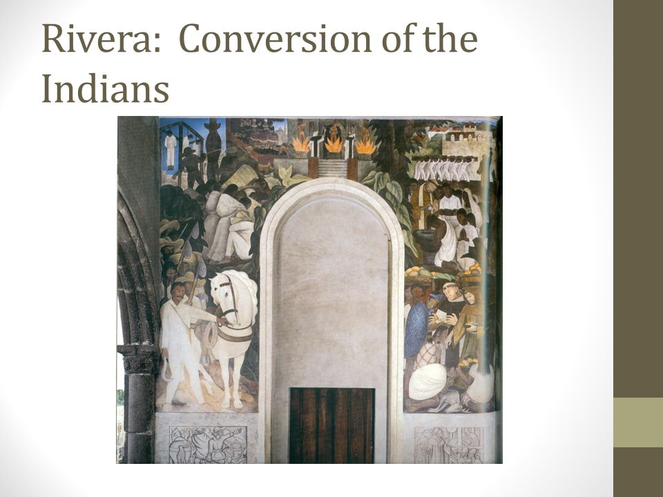 Rivera: Conversion of the Indians