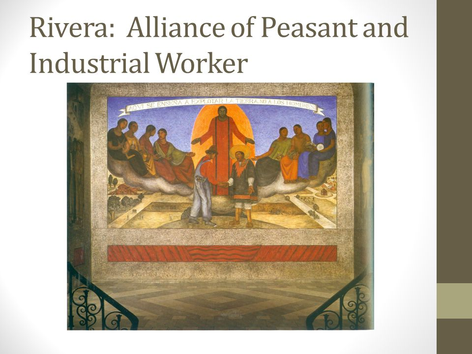 Rivera: Alliance of Peasant and Industrial Worker