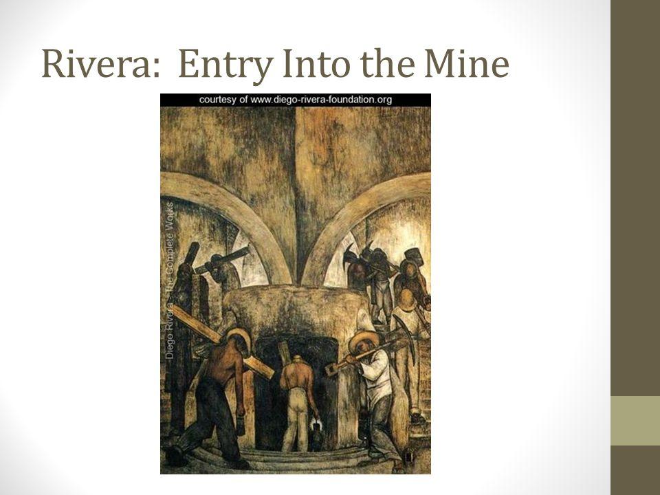 Rivera: Entry Into the Mine