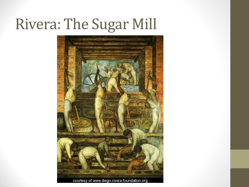 Rivera: The Sugar Mill