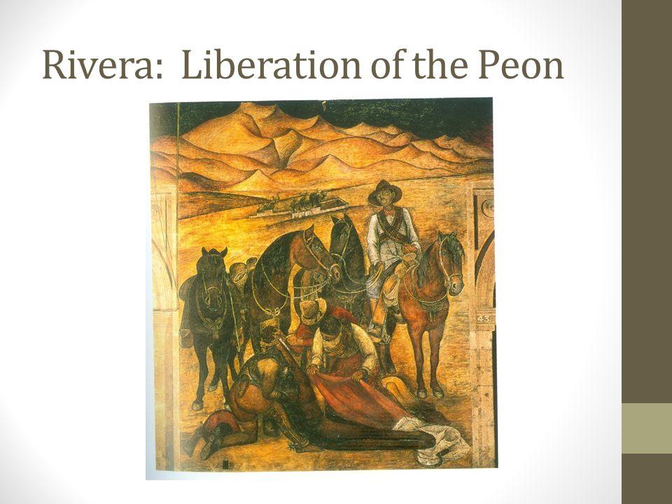 Rivera: Liberation of the Peon