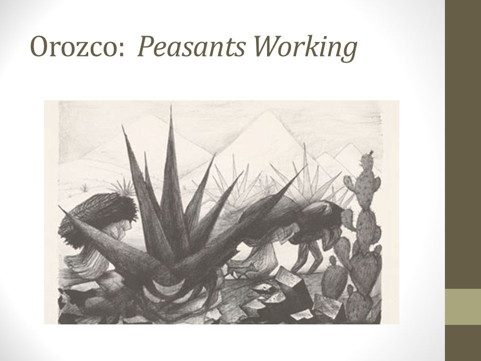 Orozco: Peasants Working