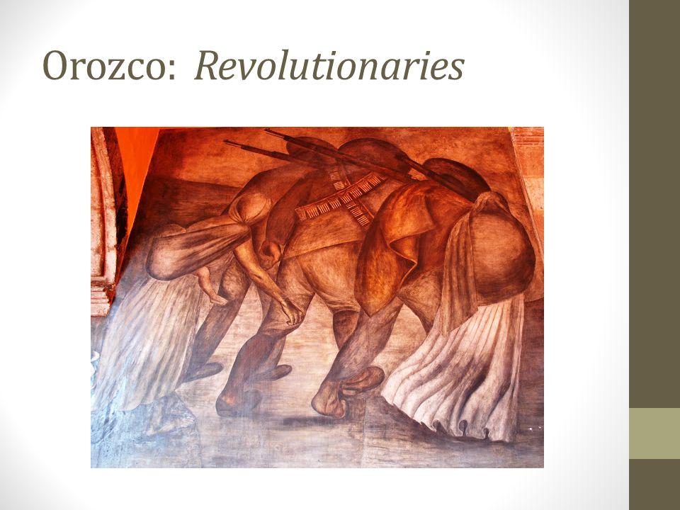 Orozco: Revolutionaries