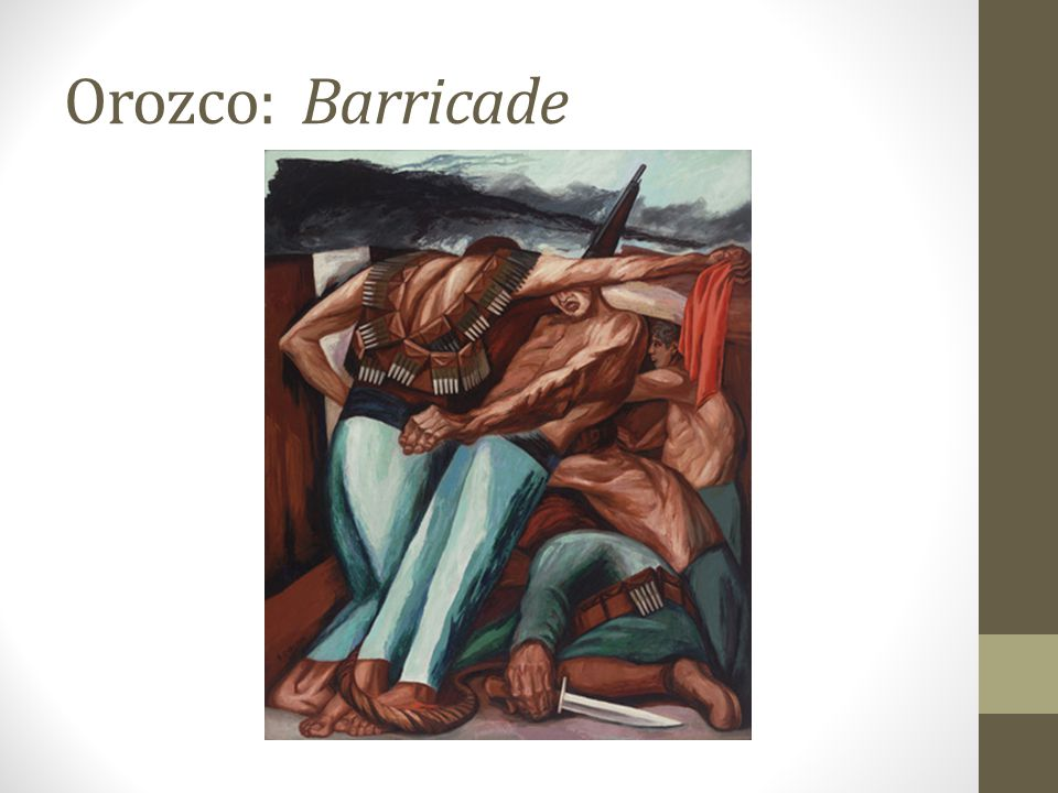 Orozco: Barricade