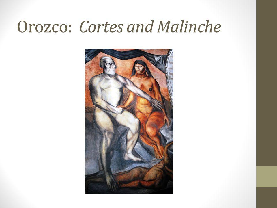 Orozco: Cortes and Malinche