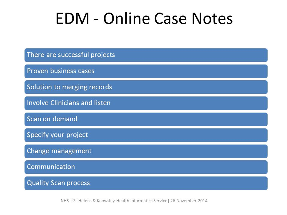 EDM - Online Case Notes There are successful projects