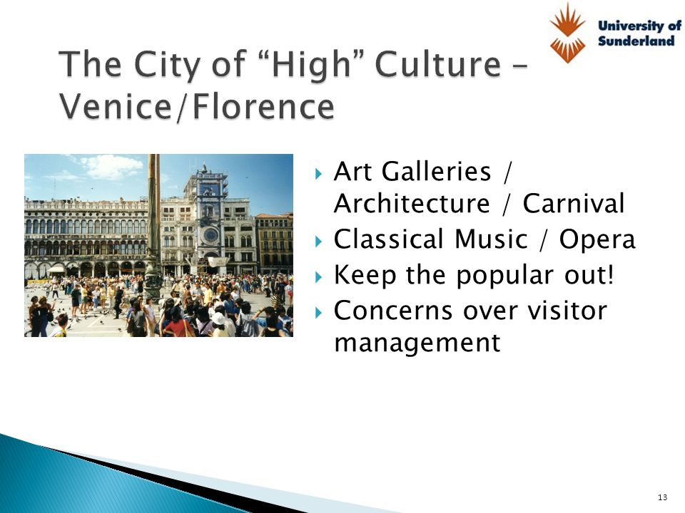 The City of High Culture – Venice/Florence