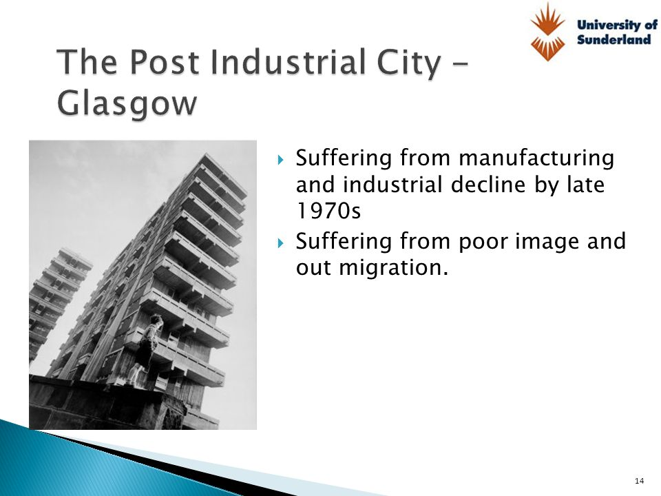 The Post Industrial City - Glasgow