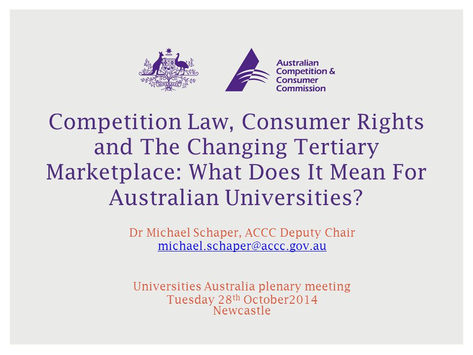 Competition Law, Consumer Rights and The Changing Tertiary Marketplace: What Does It Mean For Australian Universities
