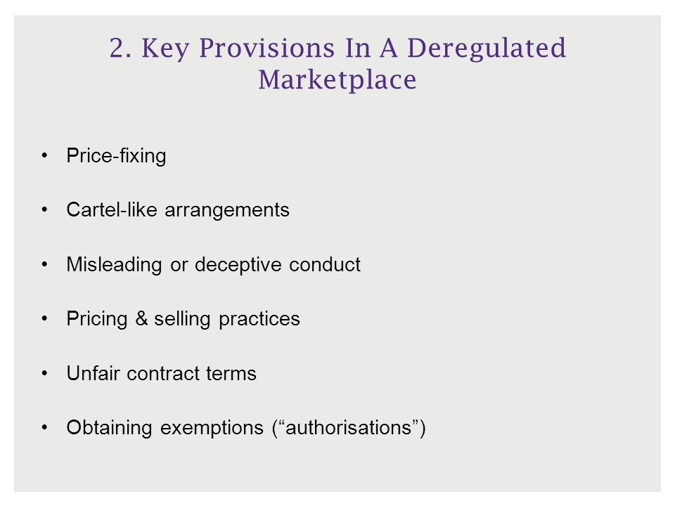 2. Key Provisions In A Deregulated Marketplace
