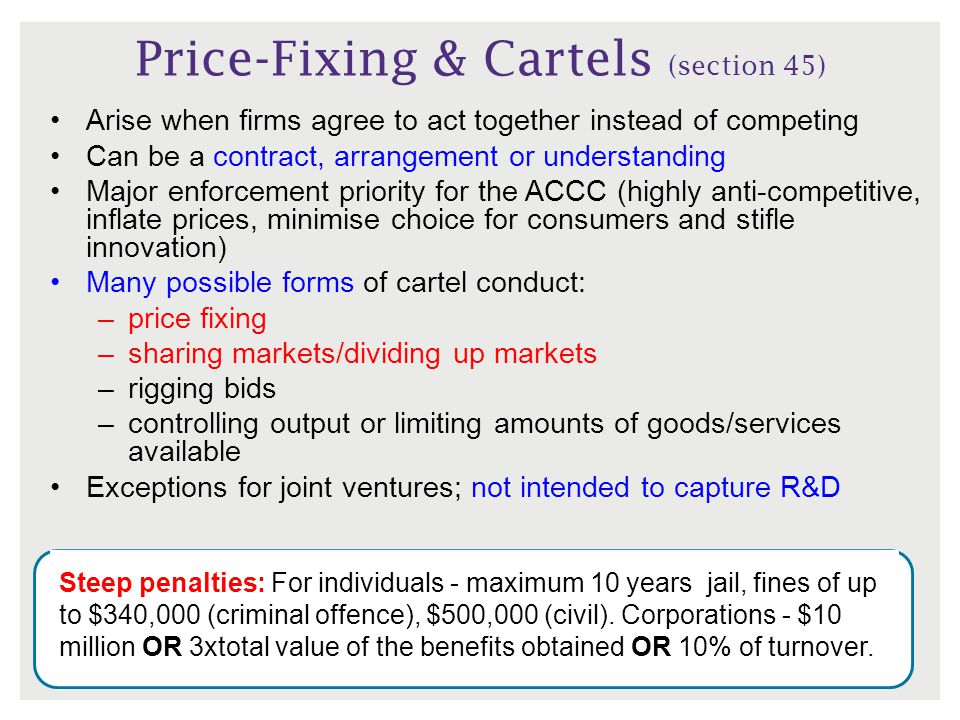 Price-Fixing & Cartels (section 45)