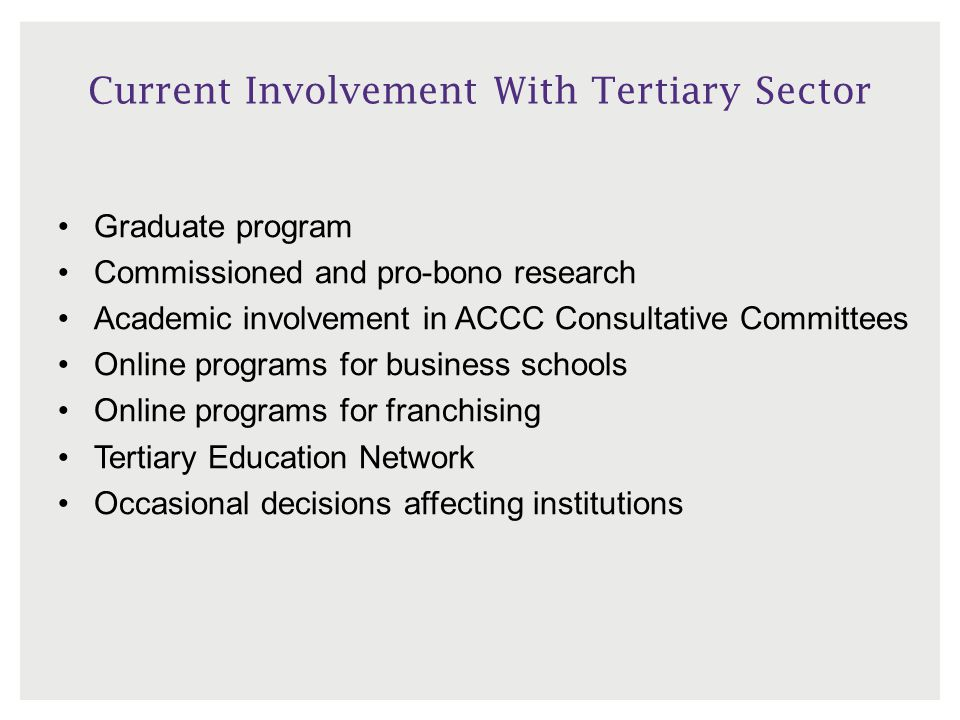 Current Involvement With Tertiary Sector