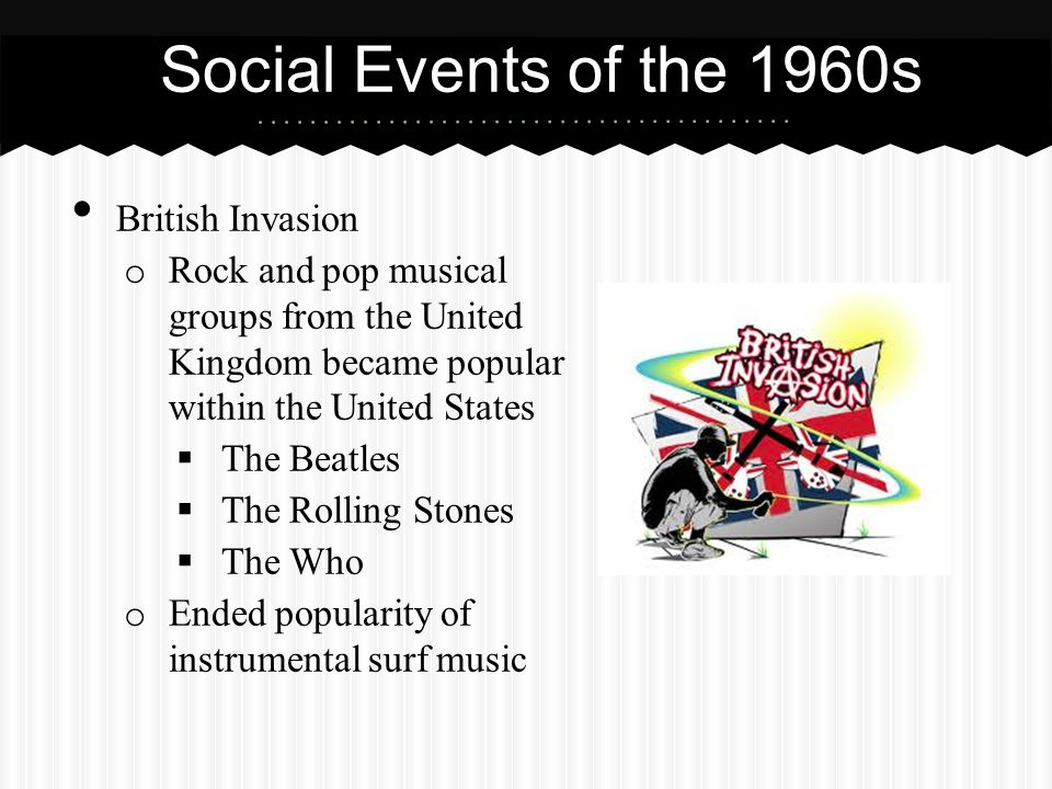 Social Events of the 1960s British Invasion