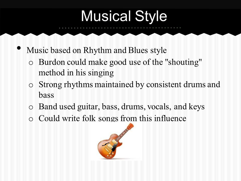 Musical Style Music based on Rhythm and Blues style