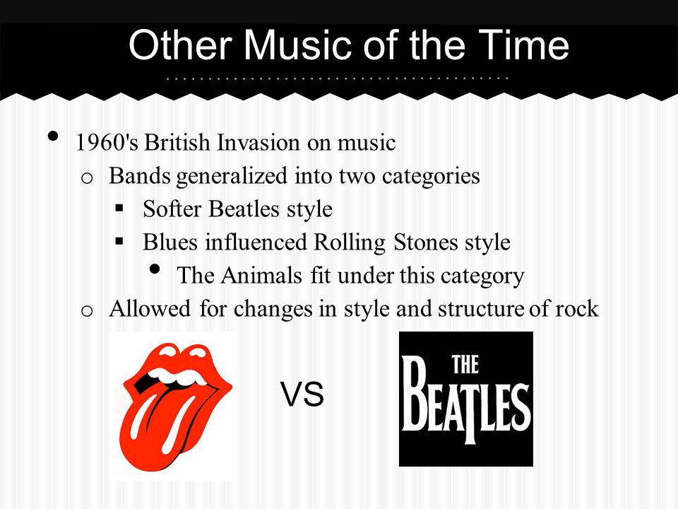 Other Music of the Time VS 1960 s British Invasion on music