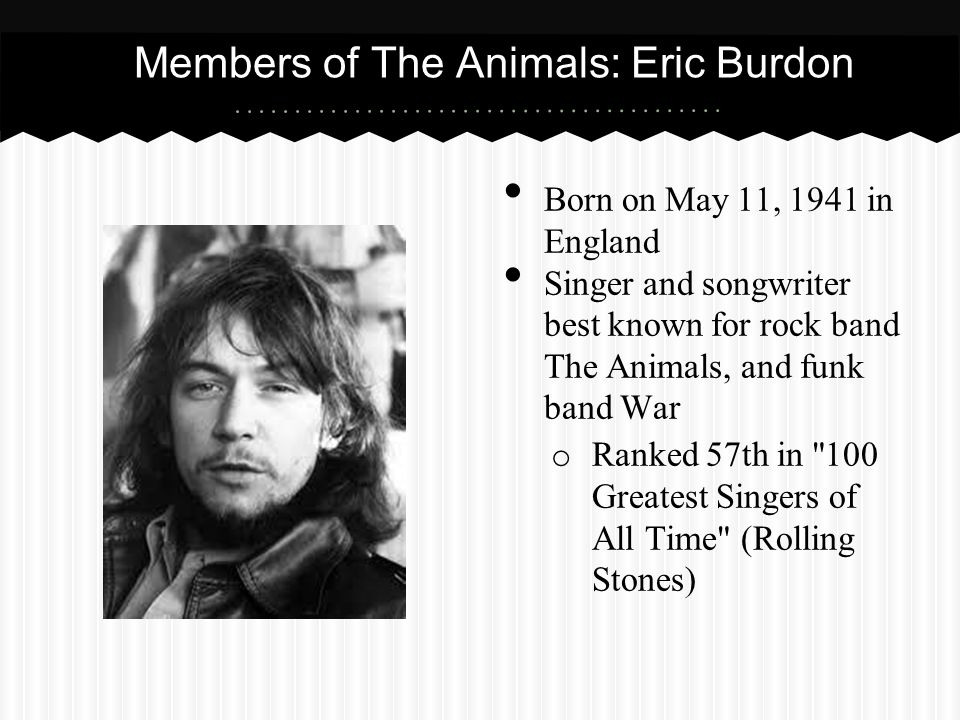 Members of The Animals: Eric Burdon