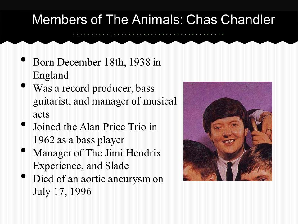 Members of The Animals: Chas Chandler