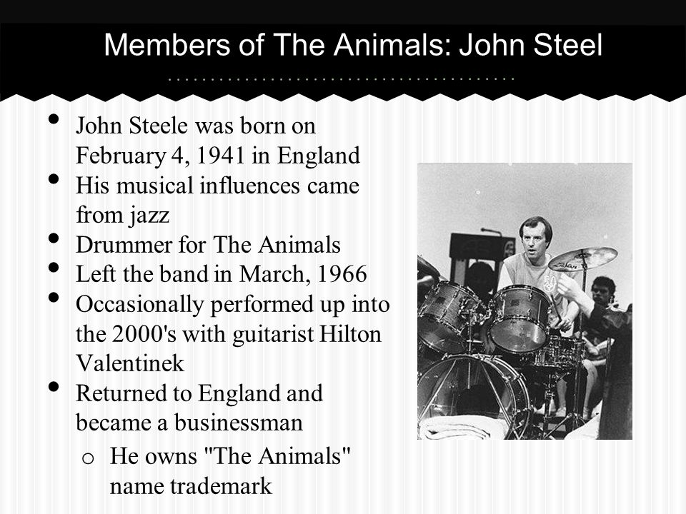 Members of The Animals: John Steel