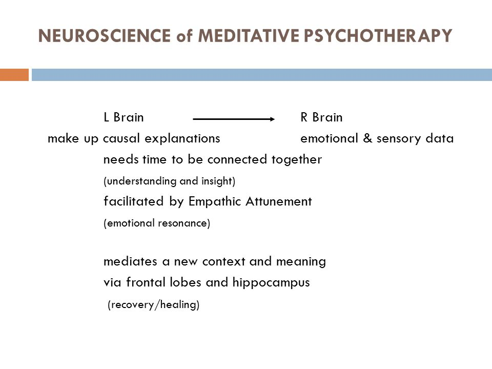 NEUROSCIENCE of MEDITATIVE PSYCHOTHERAPY