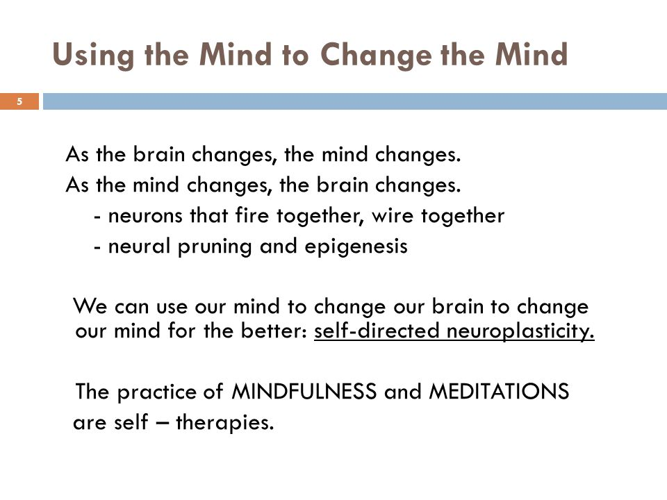 Using the Mind to Change the Mind