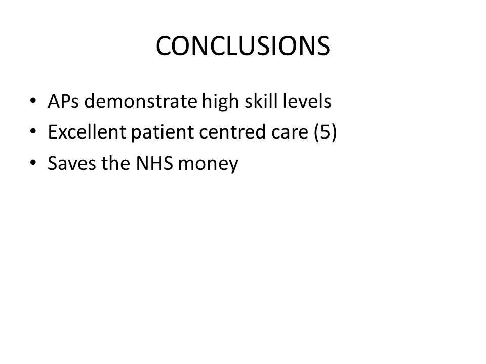 CONCLUSIONS APs demonstrate high skill levels