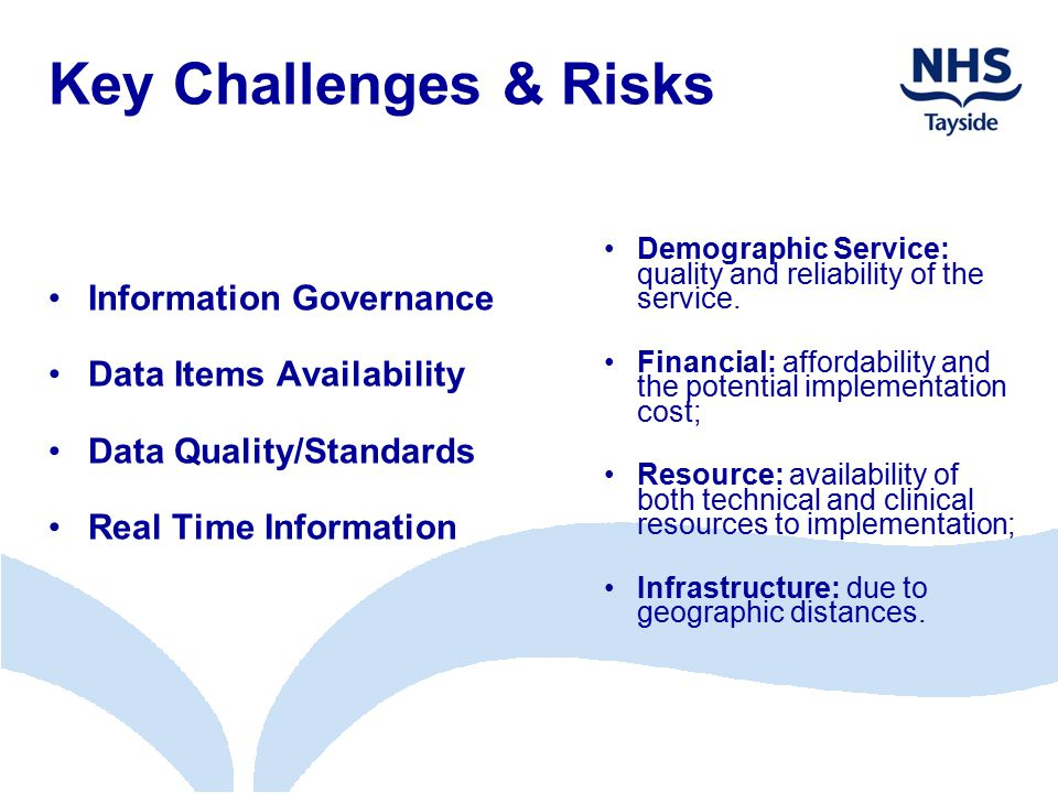 Key Challenges & Risks Information Governance Data Items Availability