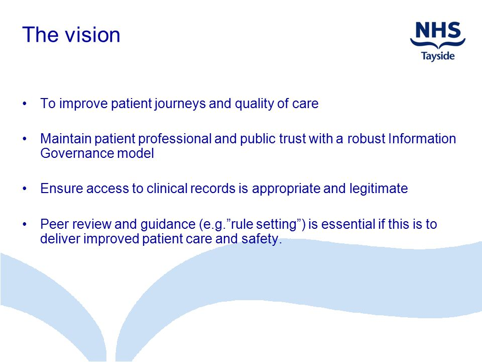 The vision To improve patient journeys and quality of care