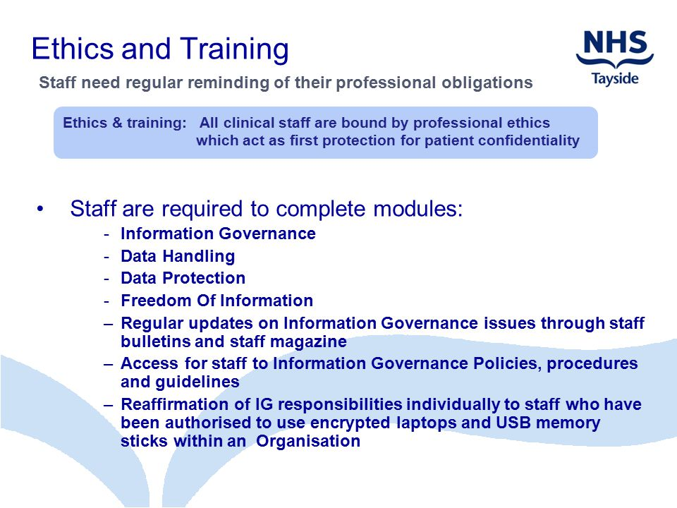 Ethics and Training Staff are required to complete modules: