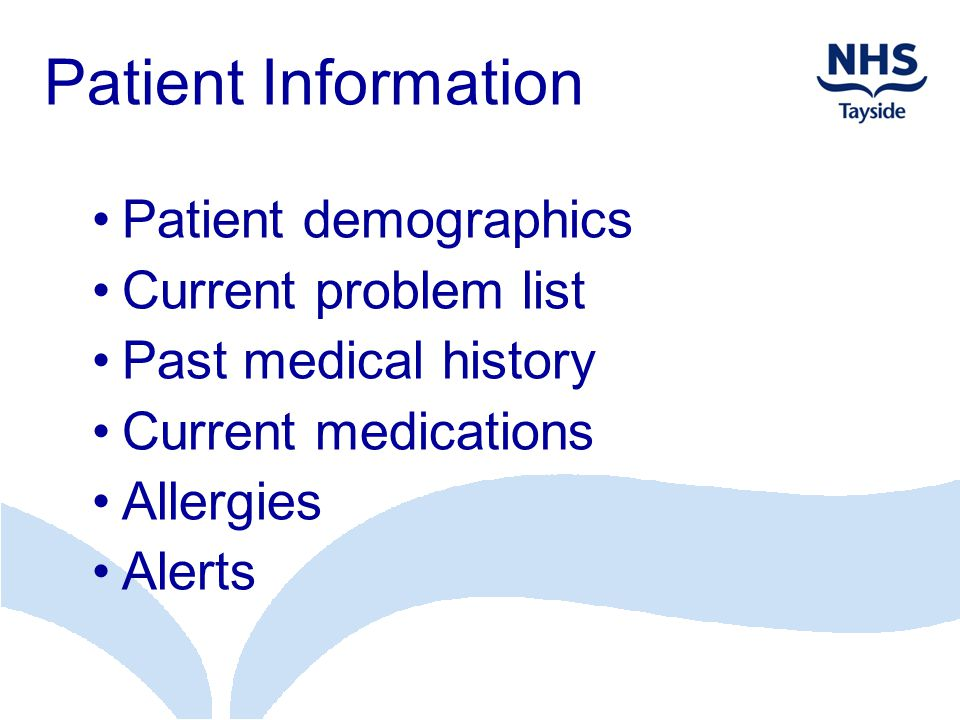 Patient Information Patient demographics Current problem list