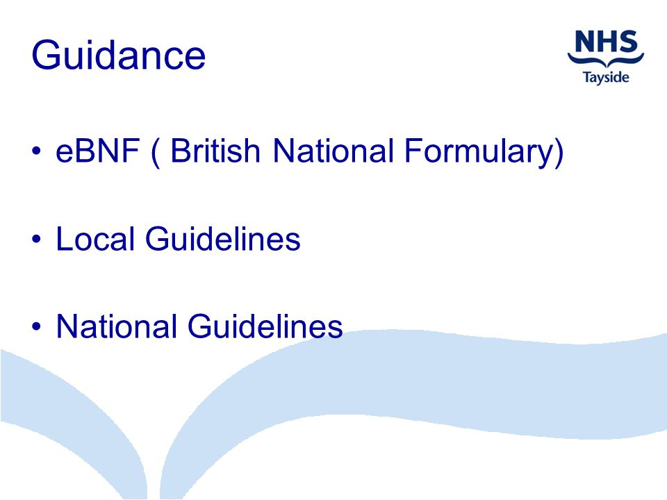 Guidance eBNF ( British National Formulary) Local Guidelines