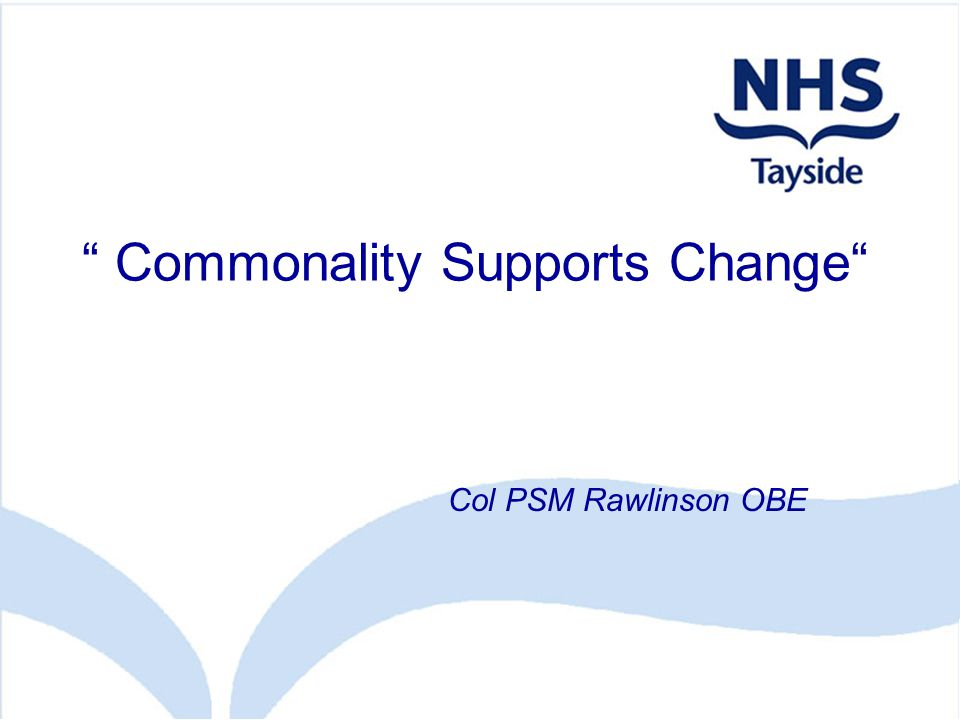 Commonality Supports Change