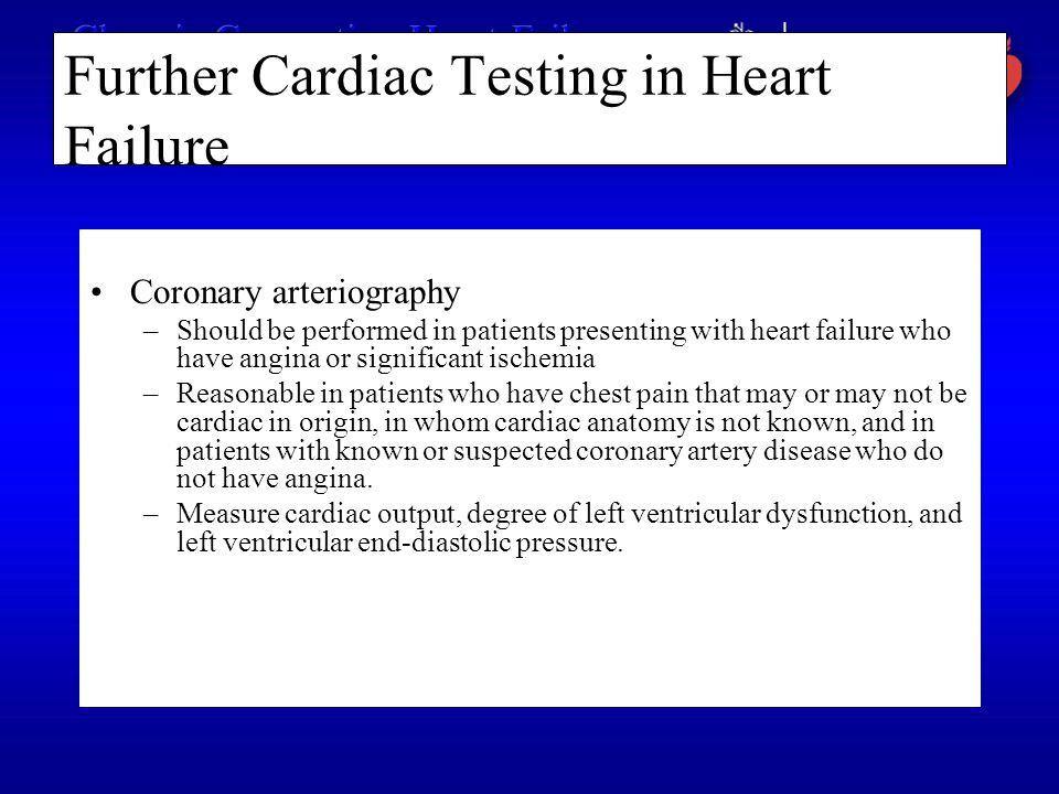Further Cardiac Testing in Heart Failure