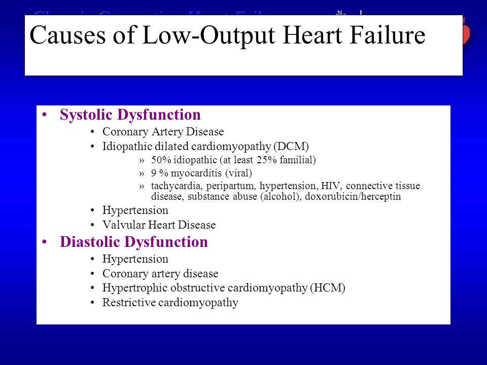 Causes of Low-Output Heart Failure