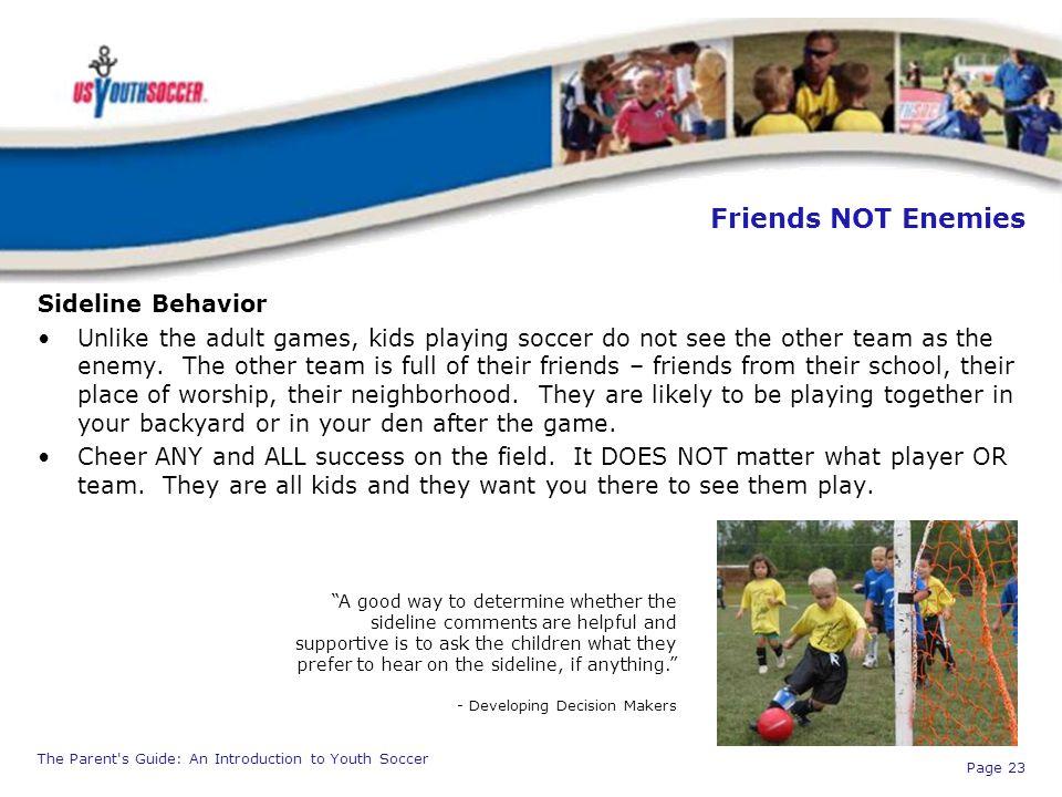 Friends NOT Enemies Sideline Behavior