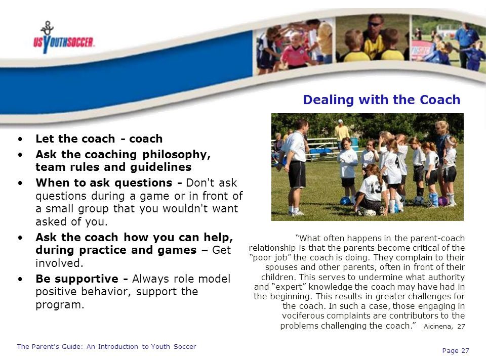 Dealing with the Coach Let the coach - coach
