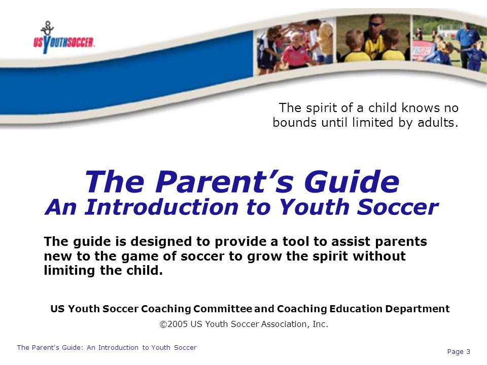 The Parent's Guide An Introduction to Youth Soccer