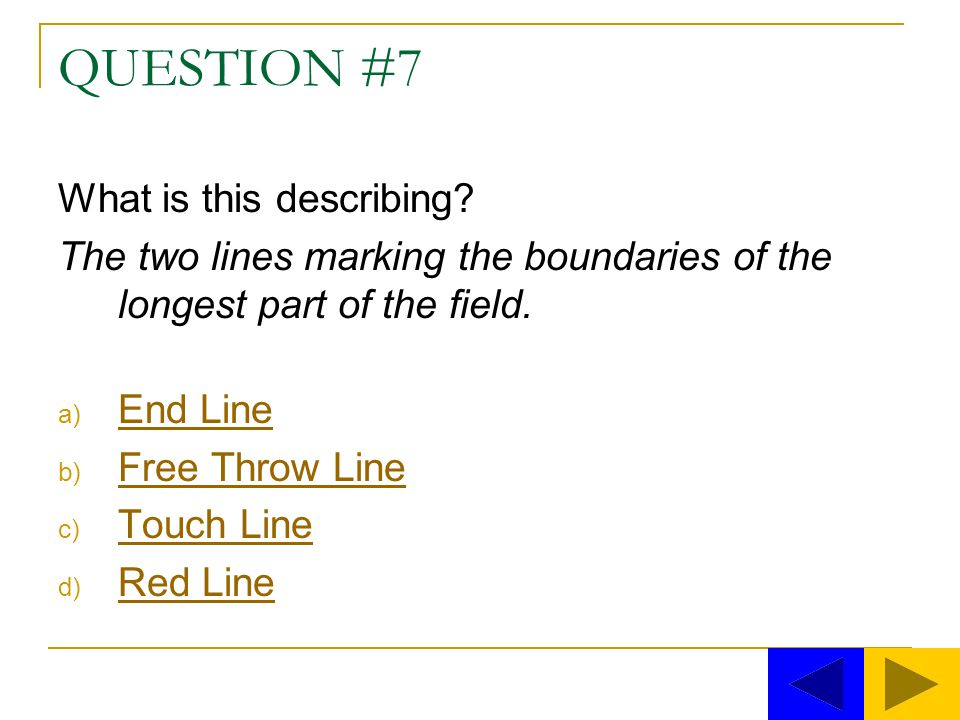QUESTION #7 What is this describing