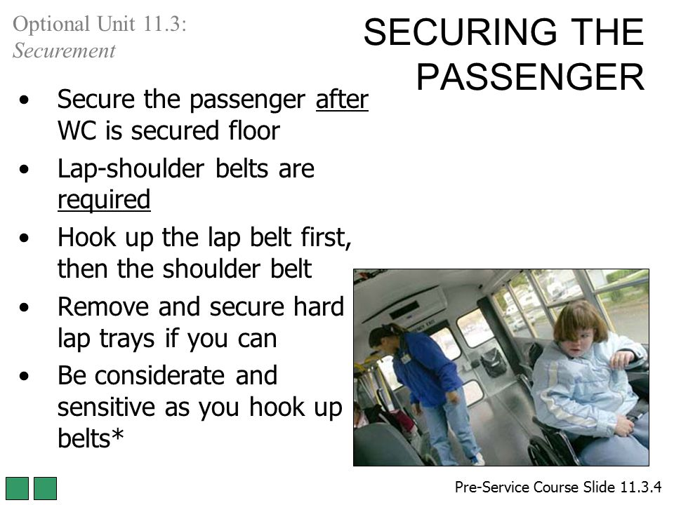 SECURING THE PASSENGER