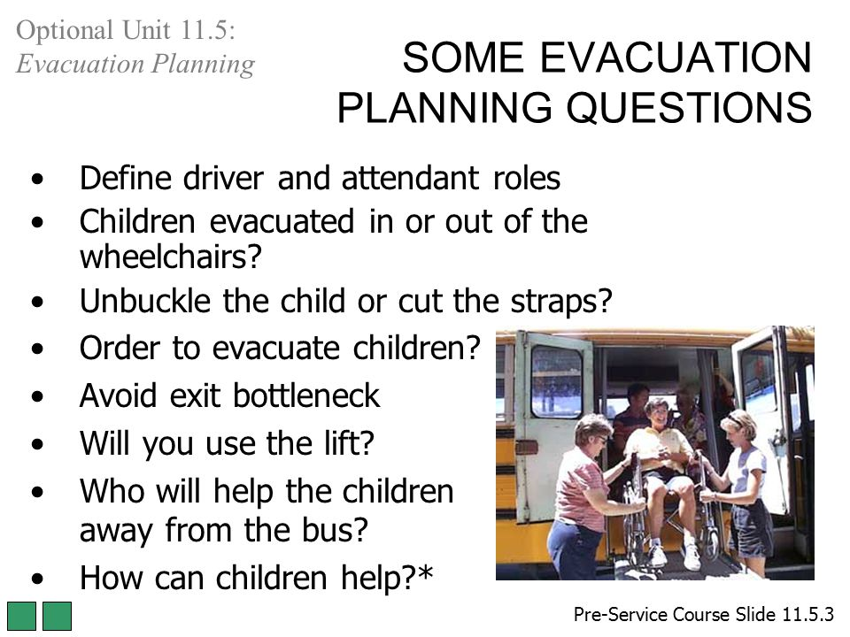 SOME EVACUATION PLANNING QUESTIONS