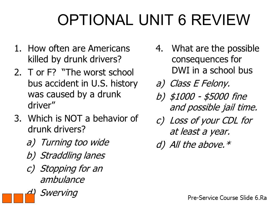 OPTIONAL UNIT 6 REVIEW How often are Americans killed by drunk drivers