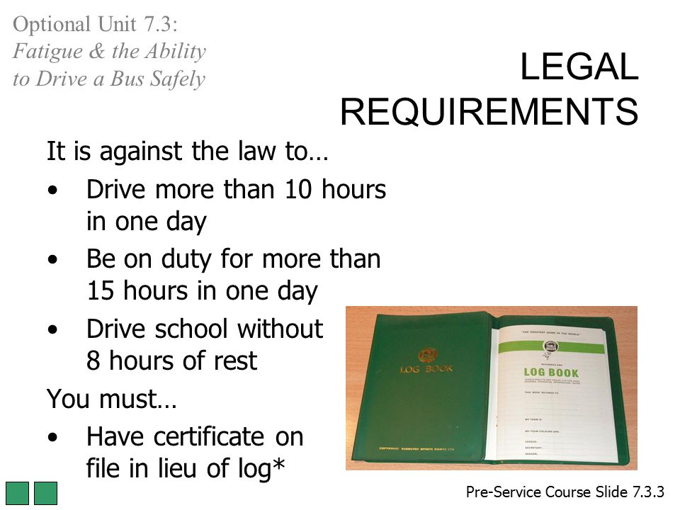 LEGAL REQUIREMENTS It is against the law to…