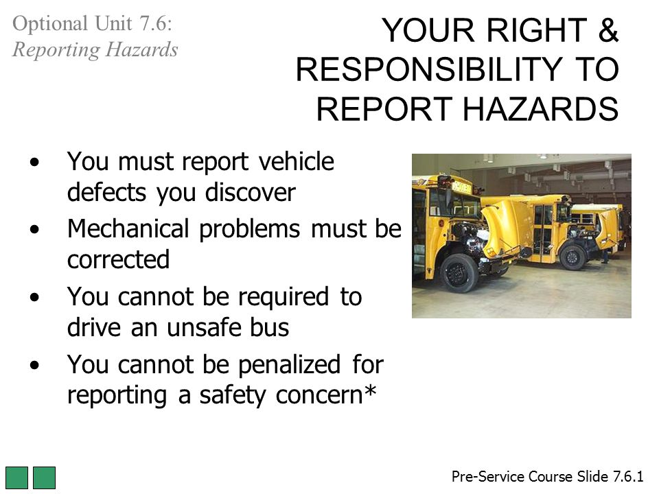 YOUR RIGHT & RESPONSIBILITY TO REPORT HAZARDS