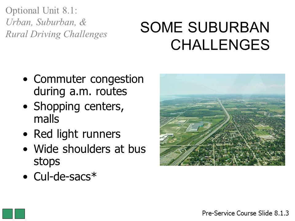 SOME SUBURBAN CHALLENGES