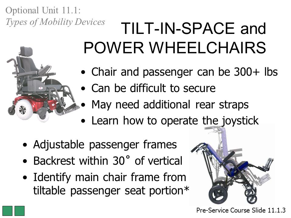 TILT-IN-SPACE and POWER WHEELCHAIRS