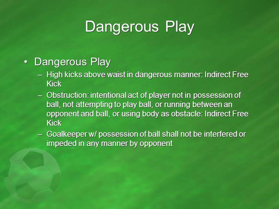 Dangerous Play Dangerous Play